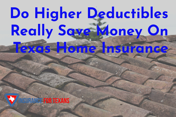 Do Higher Deductibles Really Save Money On Home Insurance
