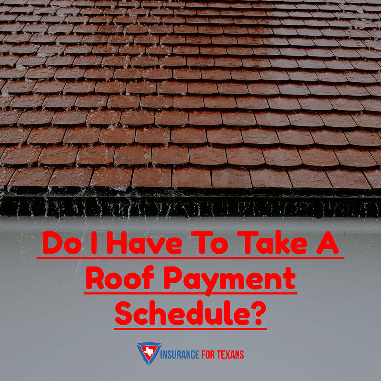 Do I Have To Take A Roof Payment Schedule