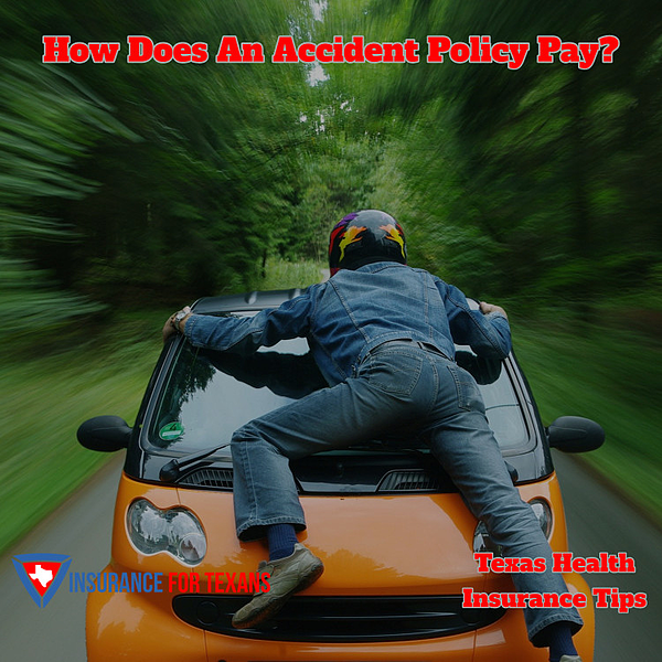 How Does An Accident Policy Pay