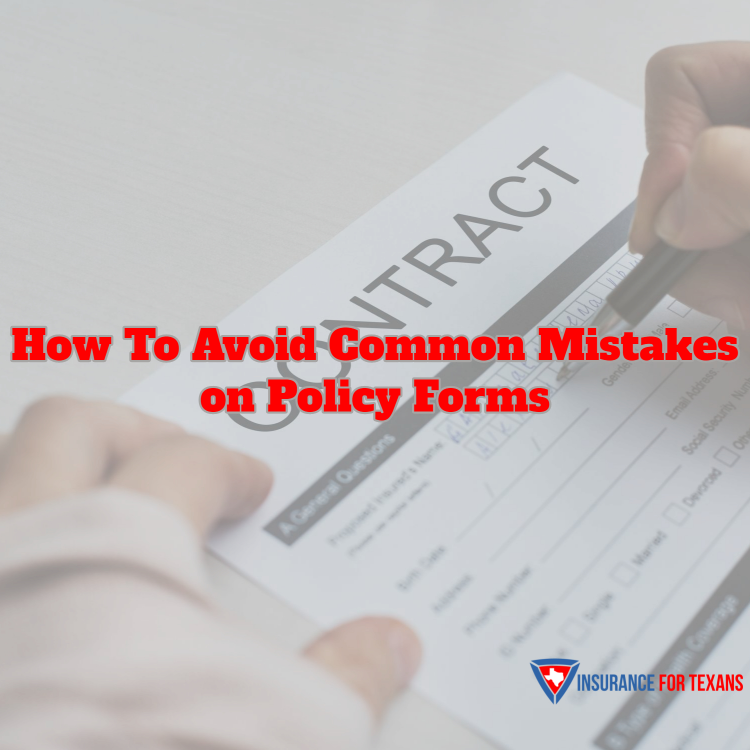 How To Avoid Common Mistakes On Policy Forms