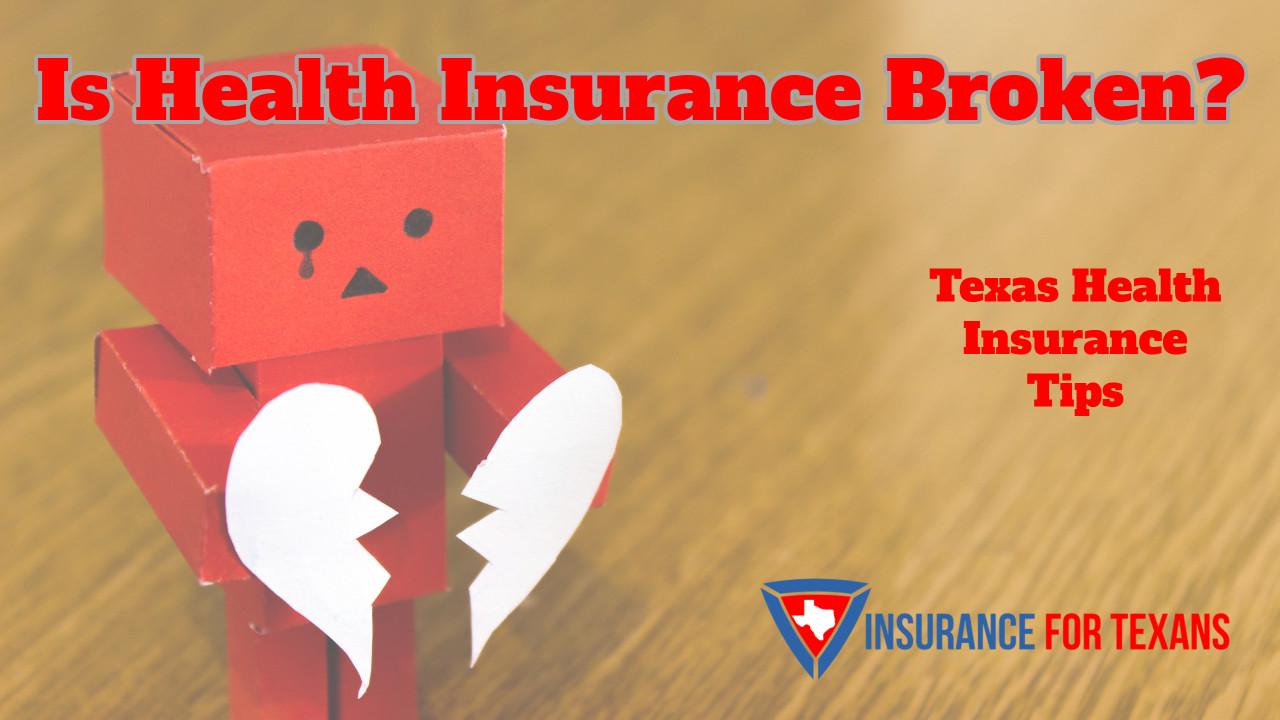 Is Health Insurance Broken