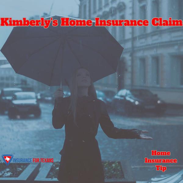 Kimberly's Home Insurance Claim