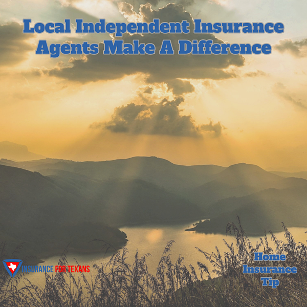 Local Independent Insurance Agents Make a Difference