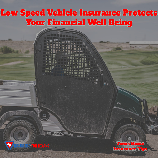 Low Speed Vehicle Insurance Protects Your Financial Well Being