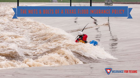 Nuts & Bolts of Texas Flood Insurance Policy