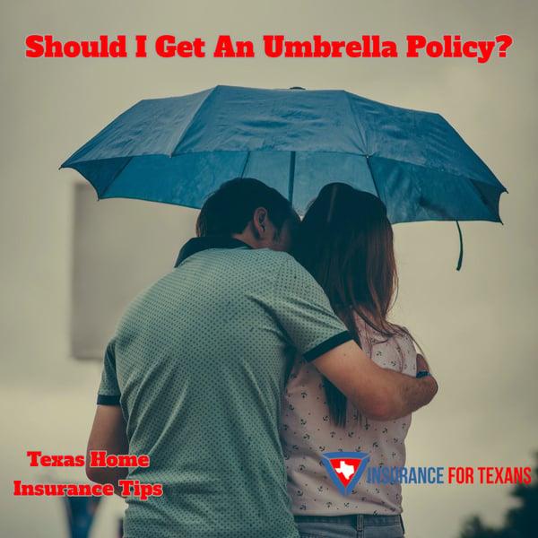 Should I Get An Umbrella Policy