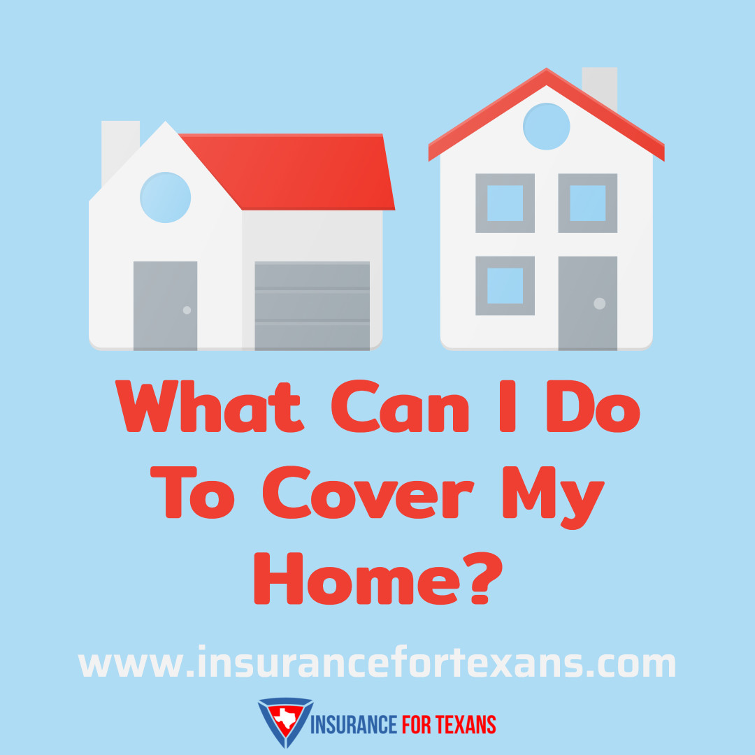 What Can I Do To Cover My Home