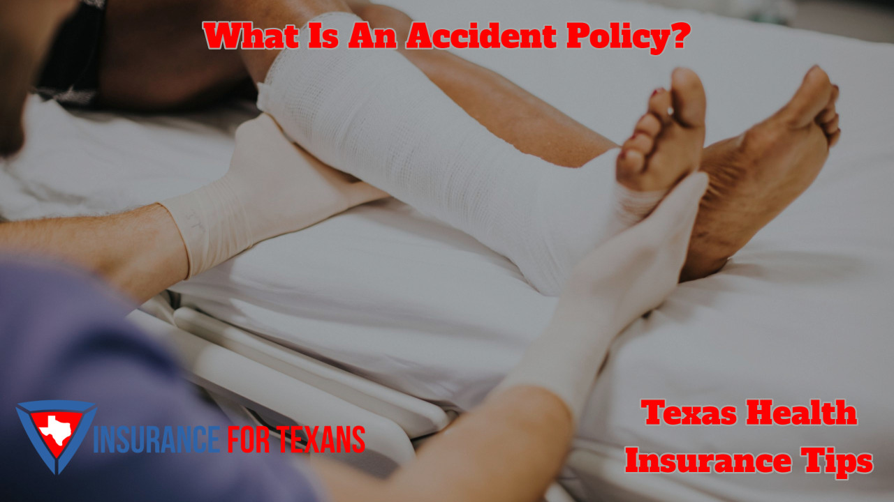 What Is An Accident Policy