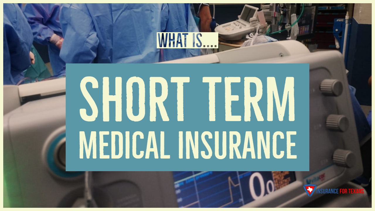 What Is Short Term Medical Insurance
