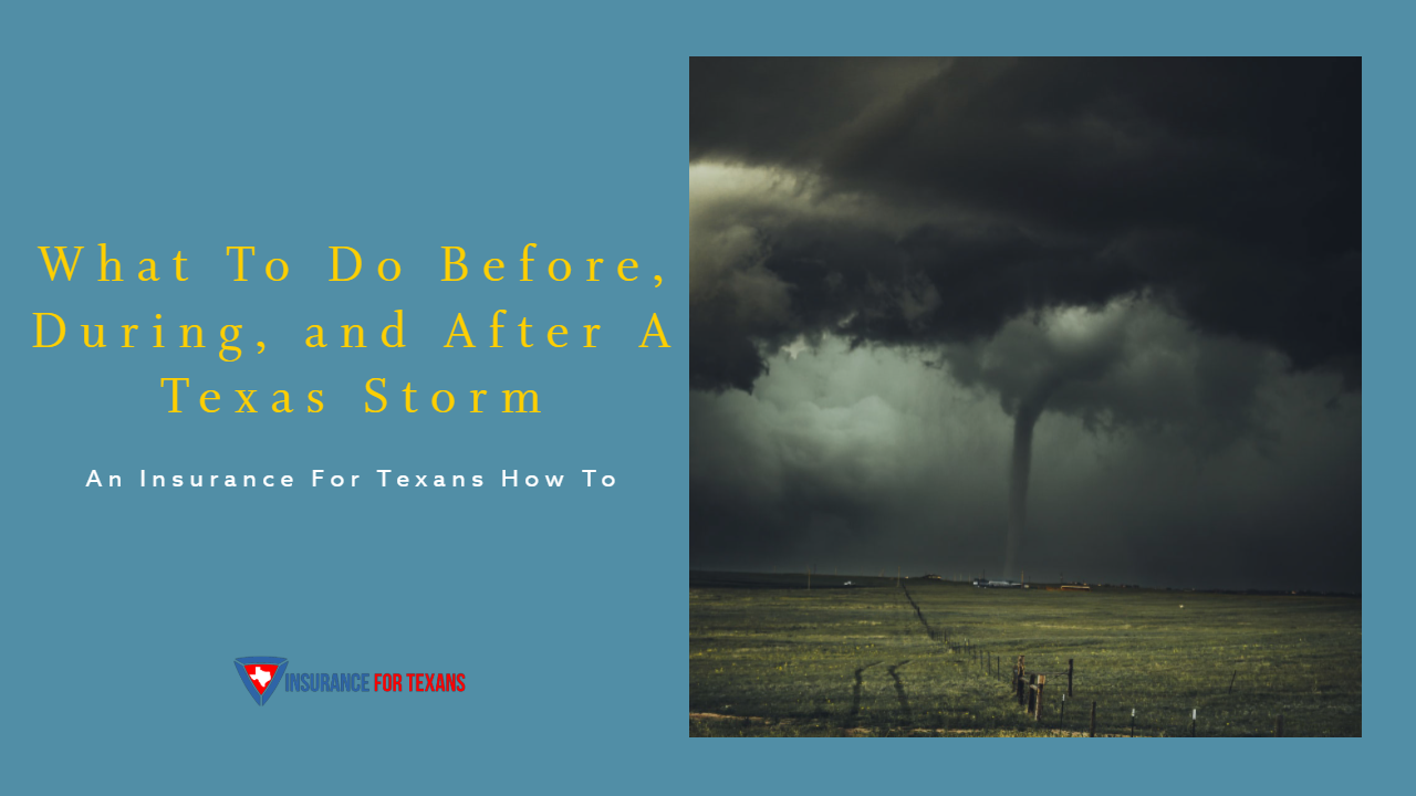 What To Do Before, During, and After A Texas Storm