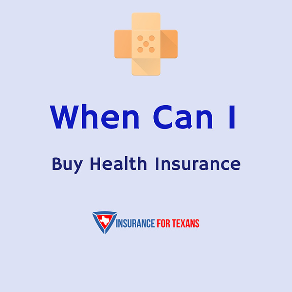When Can I Buy Health Insurance