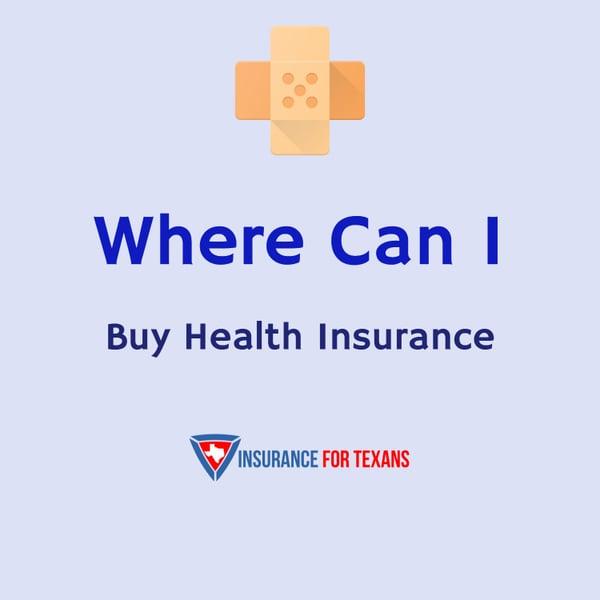 Where Can I Buy Health Insurance