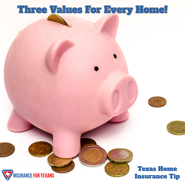 three values for every Texas home
