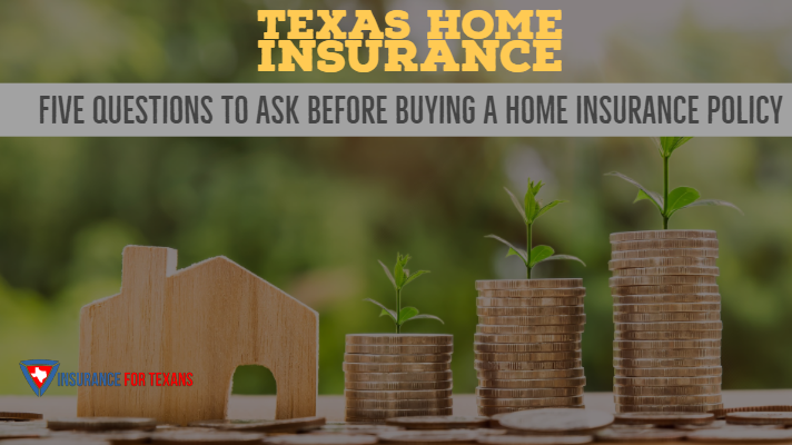 Five Questions To Ask Before Buying A Home Insurance Policy