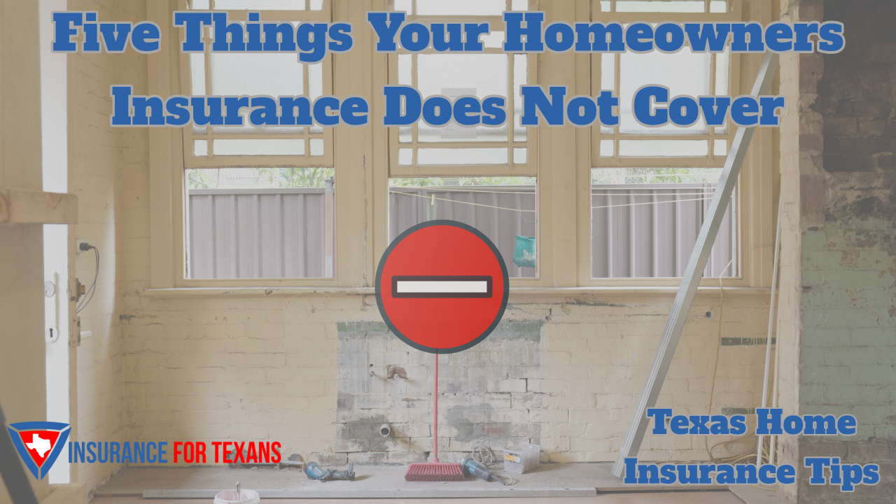 Five Things Your Homeowners Insurance Does Not Cover