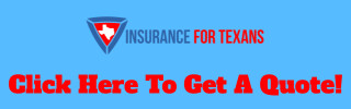 Insurance For Texans - Get A Quote
