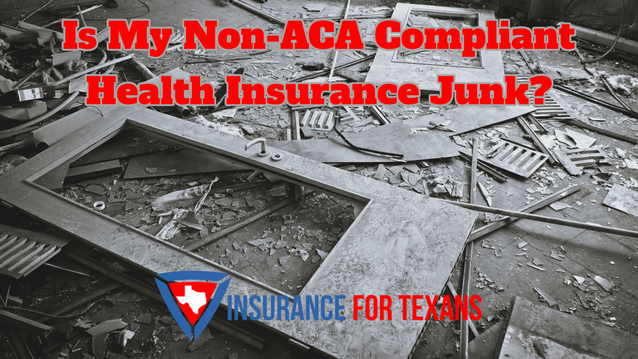 Is My Non-ACA Compliant Health Insurance Junk