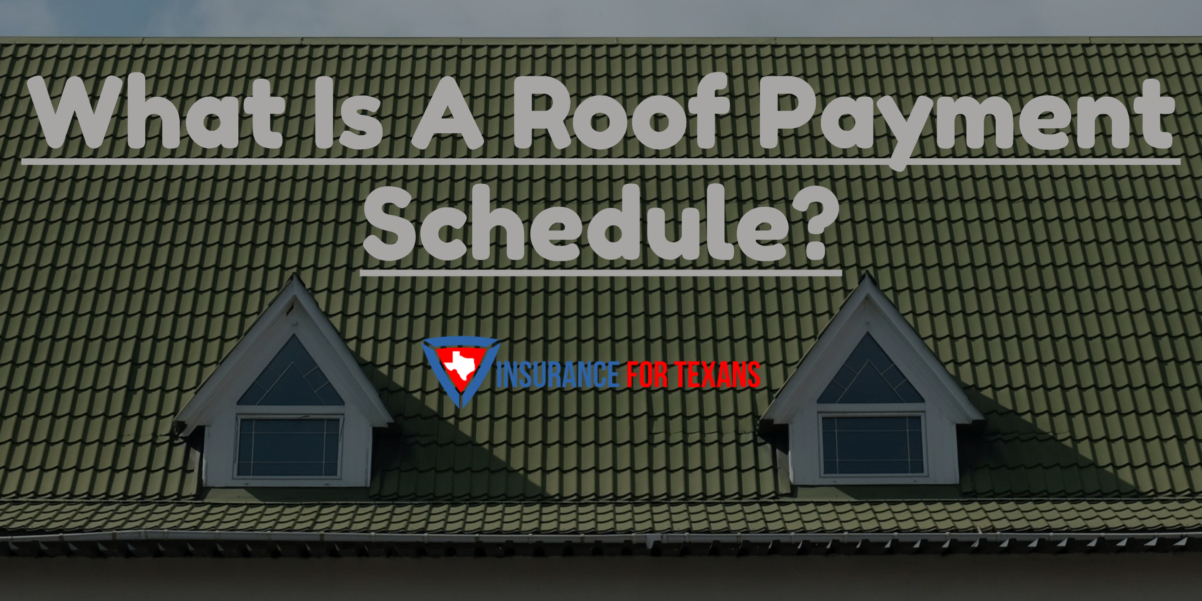 What is a roof payment schedule and why do I care?