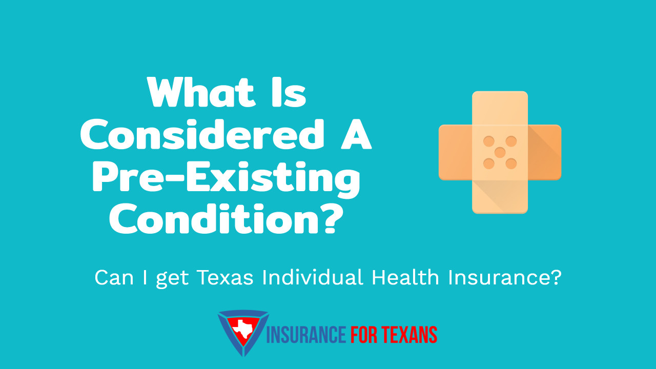 What Is Considered A Pre-Existing Condition